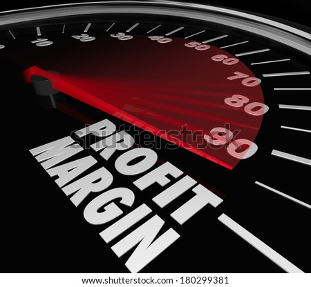 Profit Margin Speedometer Measurement Money Net Earnings - stock photo