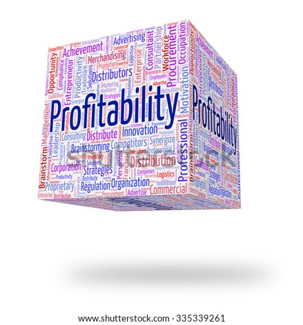Profitability Word Representing Profits Profited And Yield - stock photo