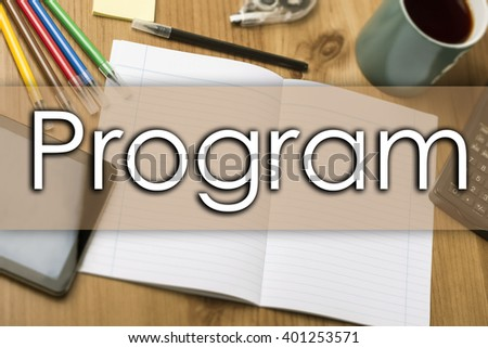 Program - business concept with text - horizontal image