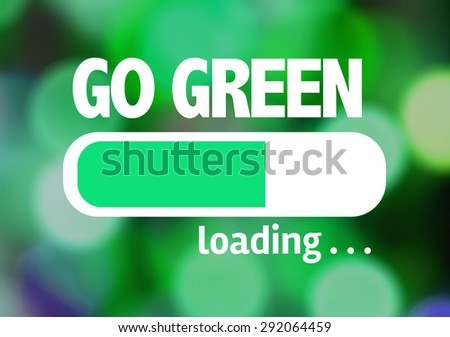 Progress Bar Loading with the text: Go Green - stock photo