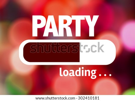 Progress Bar Loading with the text: Party - stock photo