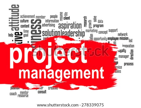 Project management word cloud image with hi-res rendered artwork that could be used for any graphic design. - stock photo