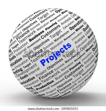 Projects Sphere Definition Meaning Programming Activities Or Enterprise Activity - stock photo