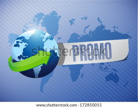 promo globe message over a world map illustration design