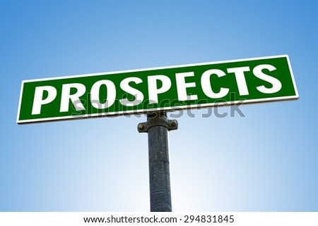 PROSPECTS word on green road sign - stock photo