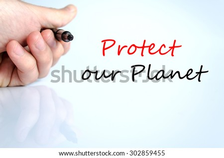 Protect our planet text concept isolated over white background