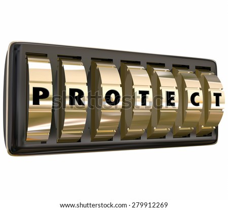 Protect word in letters on gold safe or lock dials to illustrate taking steps to ensure security and safety through precaution and insurance - stock photo