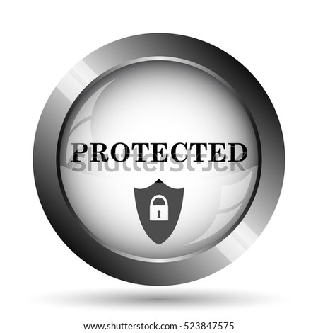 Protected icon. Protected website button on white background.