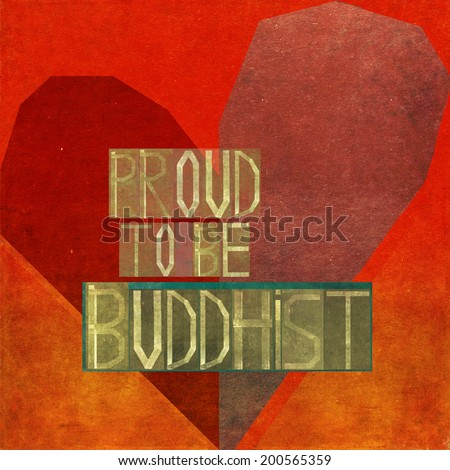 Proud to be buddhist - stock photo