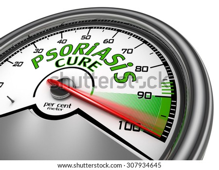 Psoriasis cure conceptual meter indicate maximum, isolated on white background - stock photo