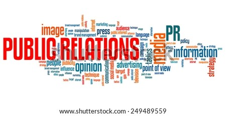 Public relations - corporate issues and concepts word cloud illustration. Word collage concept. - stock photo