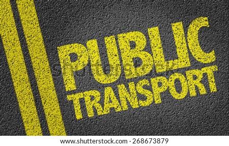 Public Transport written on the road - stock photo
