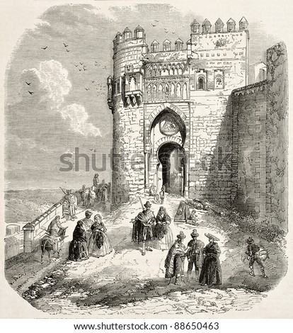 Puerta del sol old illustration, Toledo. Created by Rouargue, published on L'Illustration, Journal Universe, Paris, 1858.