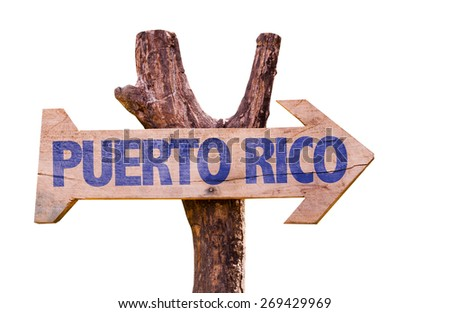 Puerto Rico wooden sign isolated on white background - stock photo