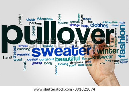 Pullover Word Cloud Concept Sweater Fashion Stock Photo Royalty Free 391821094 Shutterstock