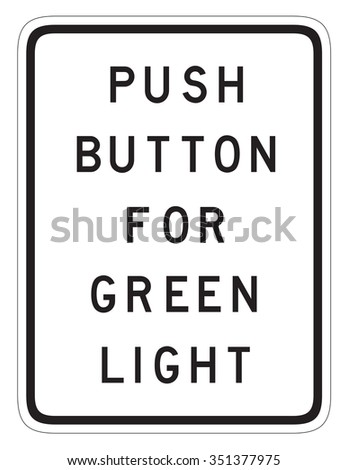 push button for green light sign isolated on a white background - stock photo