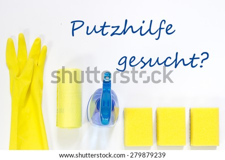 Putzhilfe gesucht ? - cleaner wanted? in german - stock photo