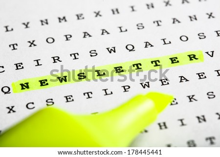 Puzzle, riddle letter grid with text marker - word Newsletter marked in yellow.