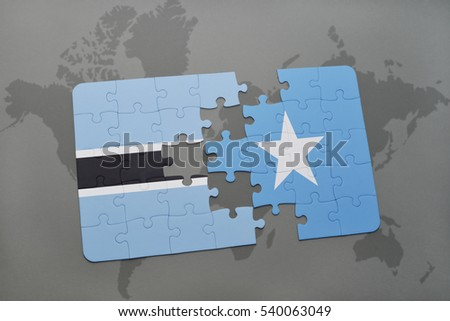puzzle with the national flag of botswana and somalia on a world map background. 3D illustration