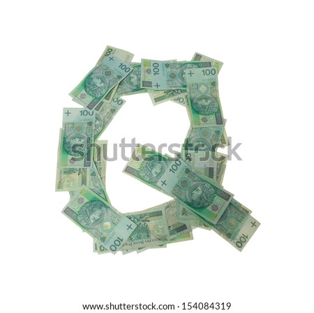 Q letter  character- isolated with clipping patch on white background. Letter made of Polish hundred zlotys green bank notes - 100 PLN. - stock photo