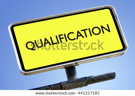 QUALIFICATION word on roadsign with yellow background - stock photo