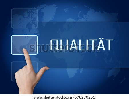 Qualitaet - german word for quality or grade concept with interface and world map on blue background