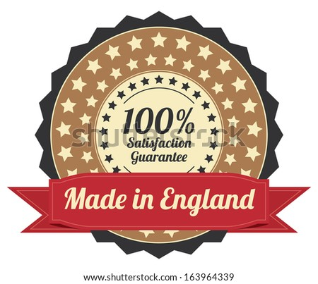 Quality Assurance and Quality Management Concept Present By Brown Vintage Style Icon or Badge With Red Ribbon Made in England 100 Percent Satisfaction Guarantee Isolated on White Background - stock photo