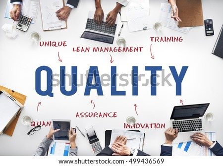 the concept of quality in companies Those companies who believe in this philosophy are of the opinion that if the quality of goods or services is of good standard, the customers can be easily.