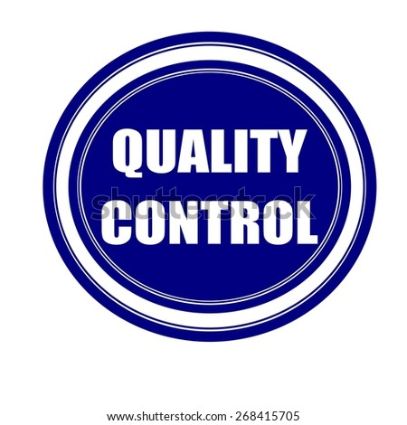 Quality control white stamp text on blueblack - stock photo