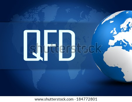 Quality Function Deployment concept with globe on blue world map background - stock photo