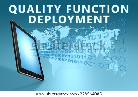 Quality Function Deployment illustration with tablet computer on blue background - stock photo