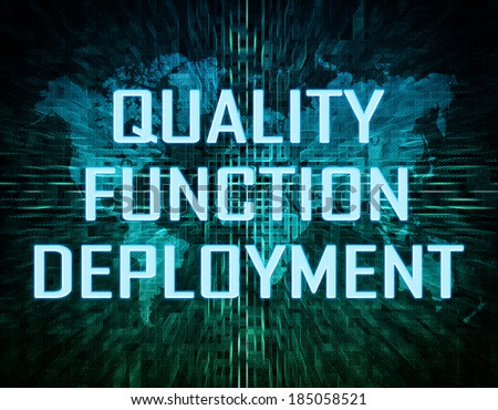 Quality Function Deployment text concept on green digital world map background  - stock photo