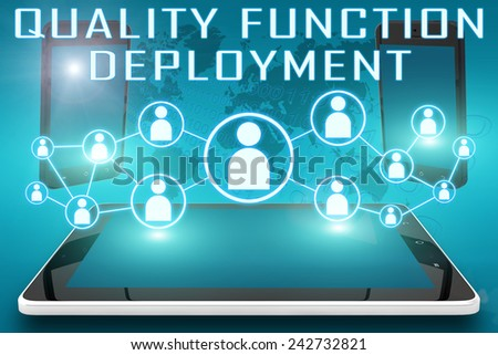 Quality Function Deployment - text illustration with social icons and tablet computer and mobile cellphones on cyan digital world map background - stock photo