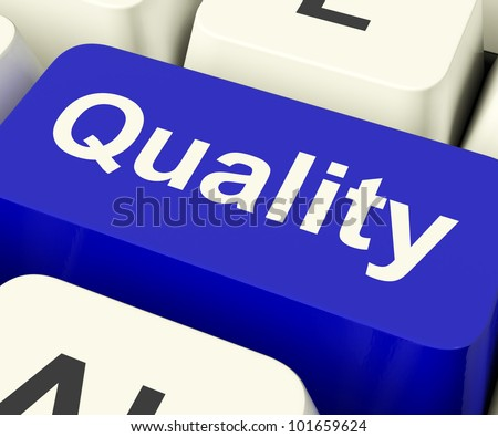 Quality Key Represents Excellent Service Or Products