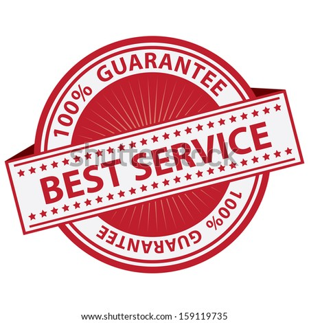 Quality Management Systems, Quality Assurance and Quality Control Concept Present By Red Best Service Label With 100 Percent Guarantee Text Around Isolated on White Background  - stock photo