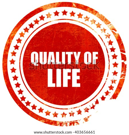 quality of life, grunge red rubber stamp on a solid white backgr - stock photo