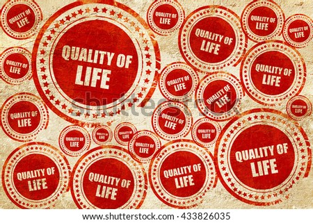 quality of life, red stamp on a grunge paper texture - stock photo