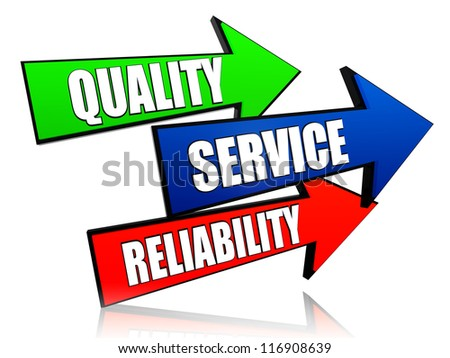 quality, service, reliability - words in 3d colorful arrows with text - stock photo