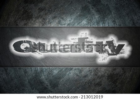 Quality text on background - stock photo