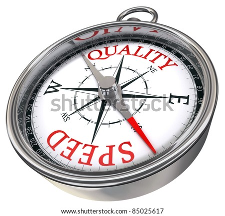 quality versus speed contrary words conceptual image on compass with red letters isolated on white background - stock photo