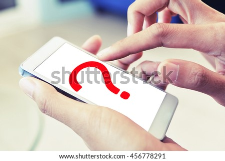 question mark on mobile , find problem solving on smart phone concept