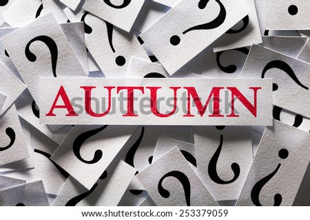 Questions about the Autumn , too many question marks - stock photo