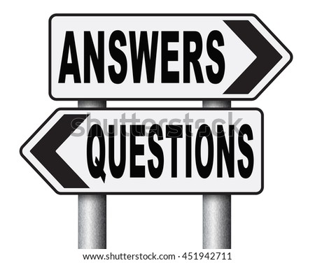 questions answers ask the right question and get an answer help or support desk solve problems and find solutions road sign 3D illustration, isolated, on white  - stock photo