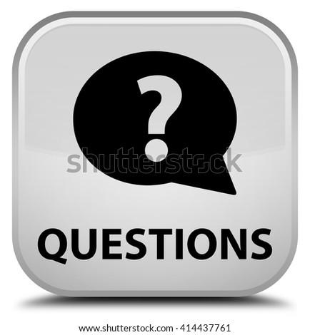 Questions (bubble icon) white square button - stock photo