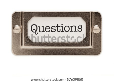Questions File Drawer Label Isolated on a White Background. - stock photo