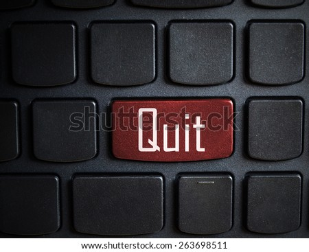 quit message on enter key of keyboard. - stock photo