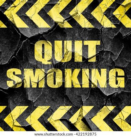 quit smoking, black and yellow rough hazard stripes - stock photo
