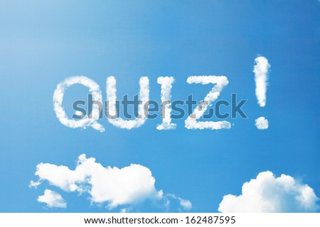 Quiz a cloud word on sky. - stock photo