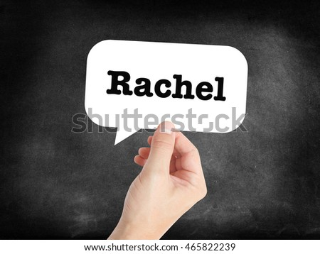 Rachel written in a speechbubble