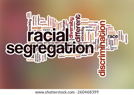 Racial segregation word cloud concept with abstract background - stock photo